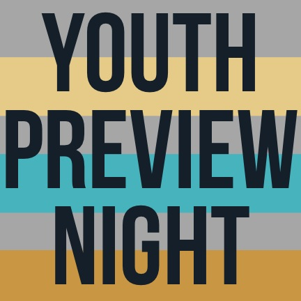 Youth Preview Night