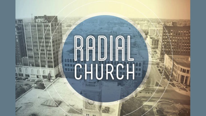 The Story of Radial Church