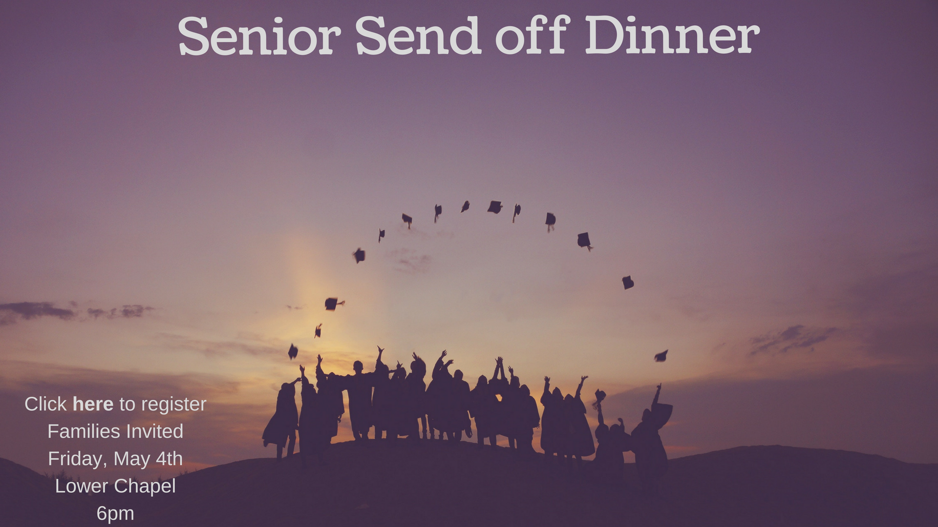Senior Send off Dinner