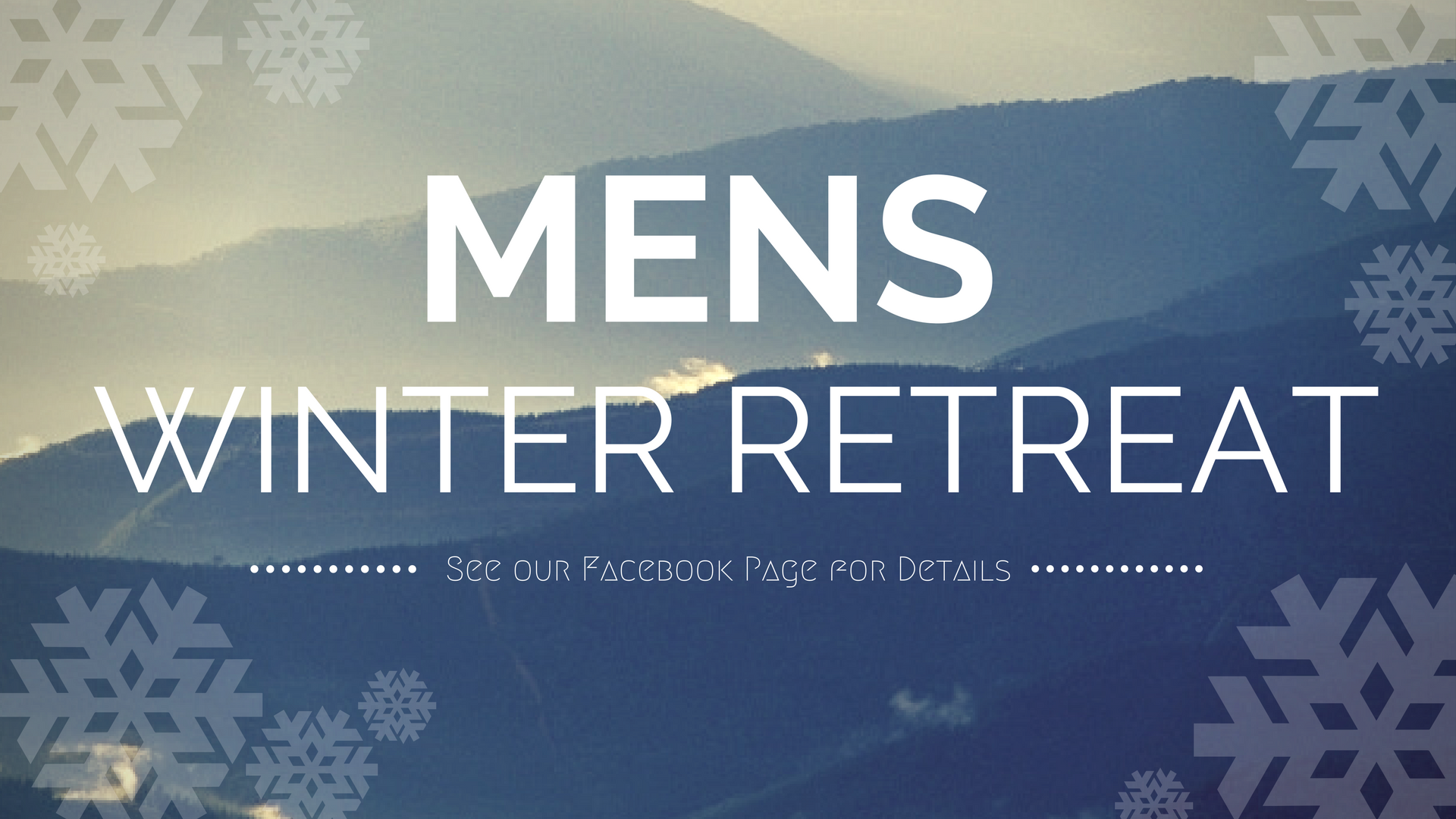 Mens Winter Retreat