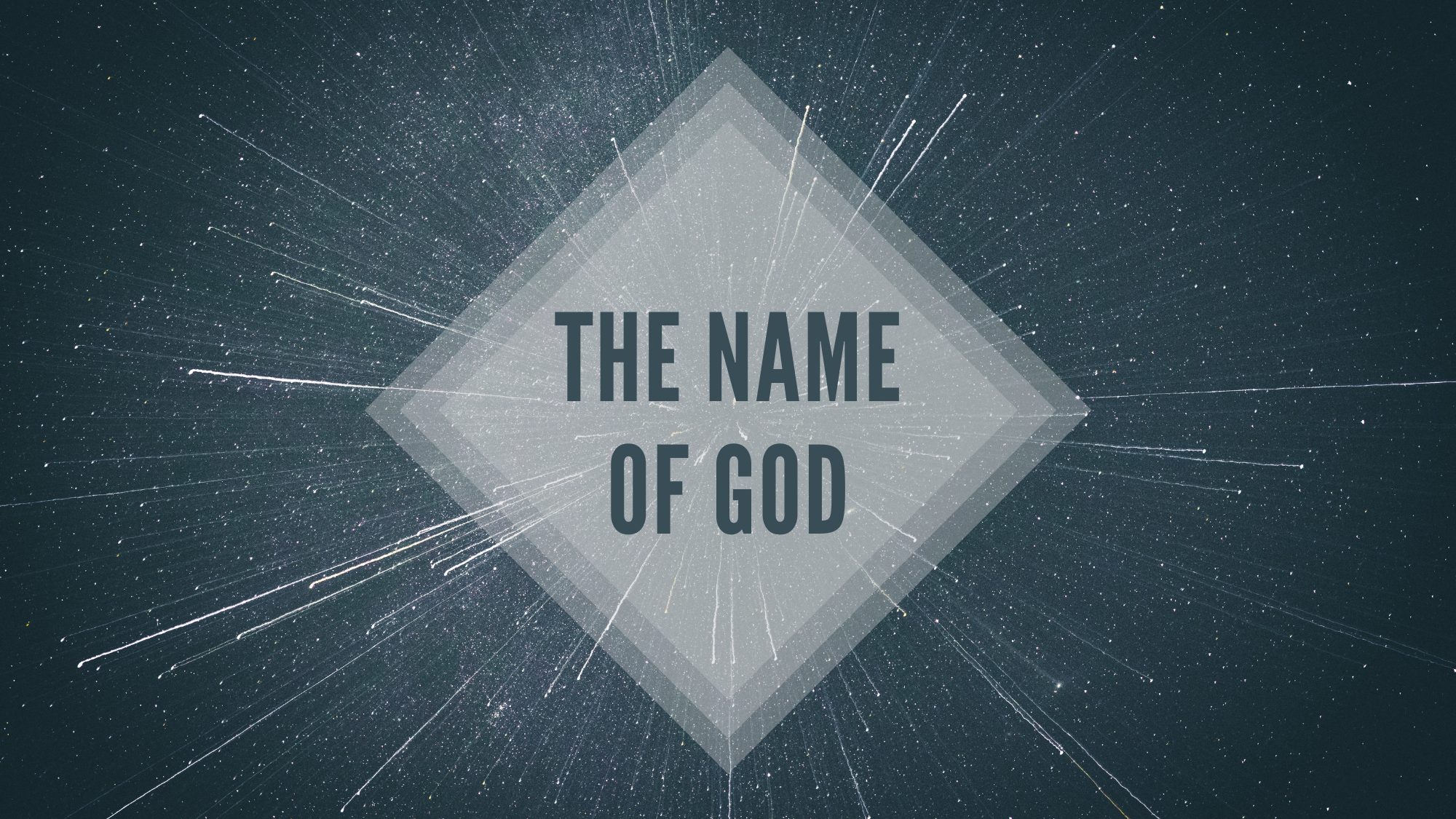 The Name of God Week 4